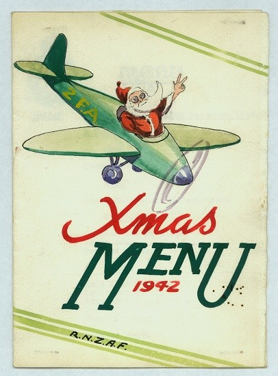 Menu for No. 2 (GR) Squadron RNZAF, Christmas Day 1942. From the collection of the Air Force Museum of New Zealand.
